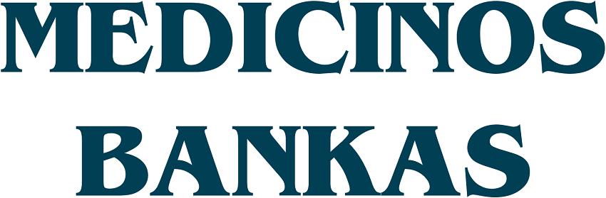 Medicinos bankas paskolos